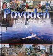 Povodeň jižní Čechy srpen 2002