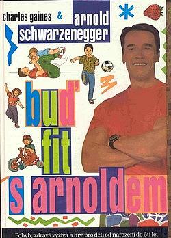 Buď fit s Arnoldem obálka knihy