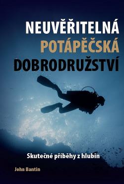 Neuvěřitelná potápěčská dobrodružství obálka knihy