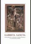 Gabreta Sancta: svatí patroni a ochránci střední Šumavy ve výtvarném umění