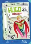 Hugo idolem obálka knihy