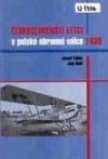 Českoslovenští letci v polské obranné válce