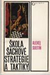 Škola šachové strategie a taktiky
