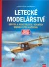 Letecké modelářství - stavba a konstrukce volných modelů pro každého