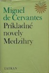 Príkladné novely. Medzihry