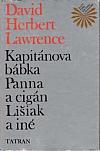 Kapitánova bábka / Panna a cigán / Lišiak a iné