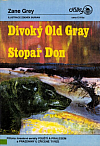Divoký Old Gray / Stopař Don
