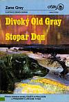 Divoký Old Gray / Stopař Don