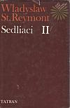 Sedliaci II.: Jar, Leto
