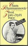 Clara Schumannová - Život pro čtyři ruce