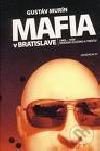 Mafia v Bratislave 1989 - 1999, dekáda zločinu a trestu