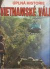 Úplná historie vietnamské války