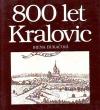 800 let Kralovic: dějiny a současnost města