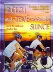 Z Čech až do Země zapadajícího slunce