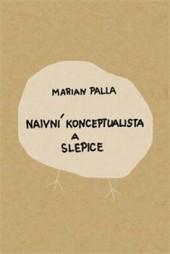 Naivní konceptualista a slepice