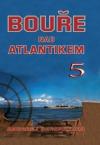 Bouře nad Atlantikem 5