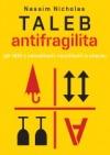 Antifragilita – Jak těžit z nahodilosti, neurčitosti a chaosu obálka knihy