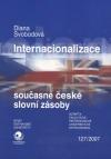 Internacionalizace současné české slovní zásoby