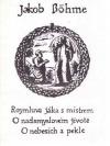 Jakob Böhme: Rozmluva žáka s mistrem