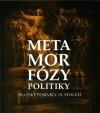 Metamorfózy politiky. Pražské pomníky 19. století