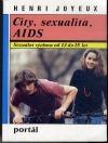 City, sexualita, AIDS