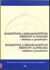 Kognitívne a metakognitívne prístupy k dyslexii