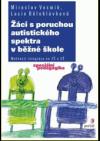 Žáci s poruchou autistického spektra v běžné škole obálka knihy