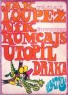 Jak loupežník Rumcajs utopil draka