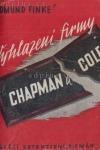 Vyhlazení firmy Chapman & Cole