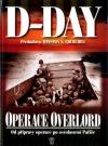 D-Day - operace Overlord: od přípravy po osvobození Paříže