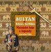 Sultán a král kobra - Malajské báje a pověsti