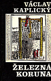 Železná koruna II - Kovář z Řasnice