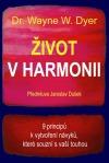 Život v harmonii : 9 principů k vytvoření návyků, které souzní s vaší touhou