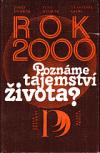Rok 2000: Poznáme tajemství života?