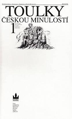 Toulky českou minulostí 1 obálka knihy
