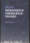 Dějiny Moravských chemických závodů
