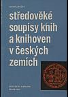 Středověké soupisy knih a knihoven v českých zemích