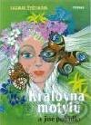 Královna motýlů a jiné pohádky