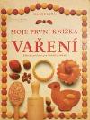 Moje první knížka - Vaření