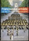 Francouzská armáda od de Gaulla k Mitterandovi