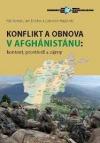 Konflikt a obnova v Afghánistánu