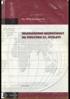 Mezinárodní bezpečnost na počátku 21. století