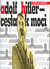 Adolf Hitler - Cesta k moci