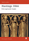 Hastings 1066 - Pád anglosaské Anglie