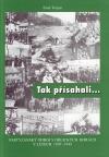 Tak přísahali... Partyzánský odboj v Orlických horách v letech 1939 - 1945