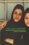 Vítr nás odnese - antologie současné perské literatury z Íránu a Afghánistánu