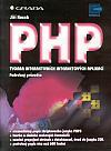 PHP: Tvorba interaktivních internetových aplikací