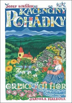 Pohádky z Orlických hor III - Korunka princezny Kačenky