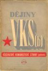 Dějiny VKS(b) - Všesvazové komunistické strany (bolševiků)