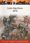 Little Big Horn 1876 - Custerův poslední boj
